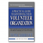 A Practical Guide to Governing Your Volunteer Organization cover