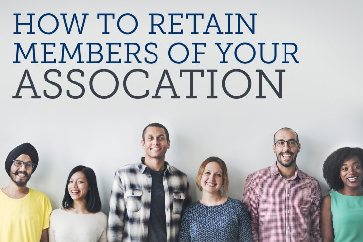 How to retain members of your association