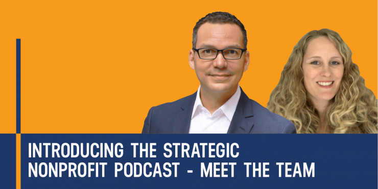 Introducing The Strategic Nonprofit Podcast -The Strategic Nonprofit podcast