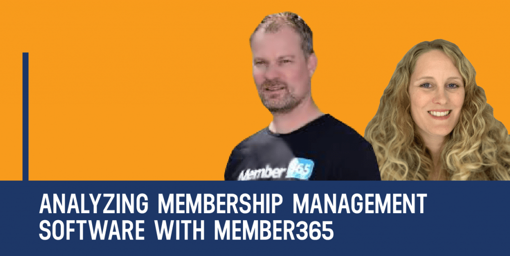 Analyzing Membership Management Software with Member365
