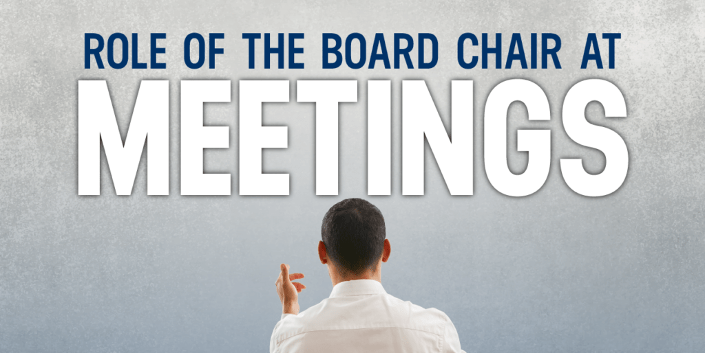 role of the board chair at meetings