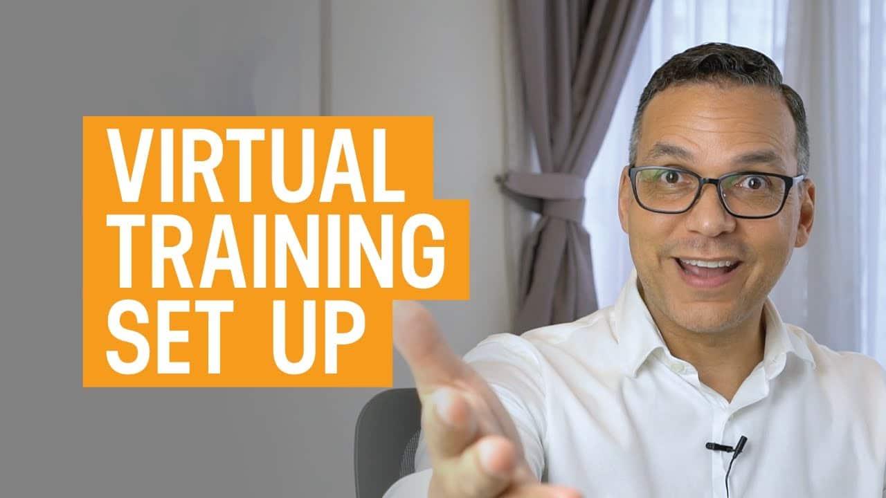 virtual training set up